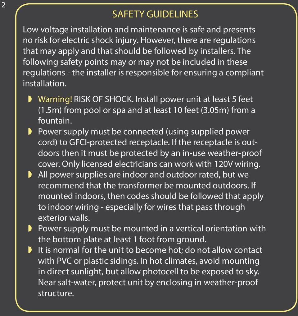 The following safety points may or may not be included in these regulations - the installer is responsible for ensuring a compliant installation. Warning! RISK OF SHOCK.