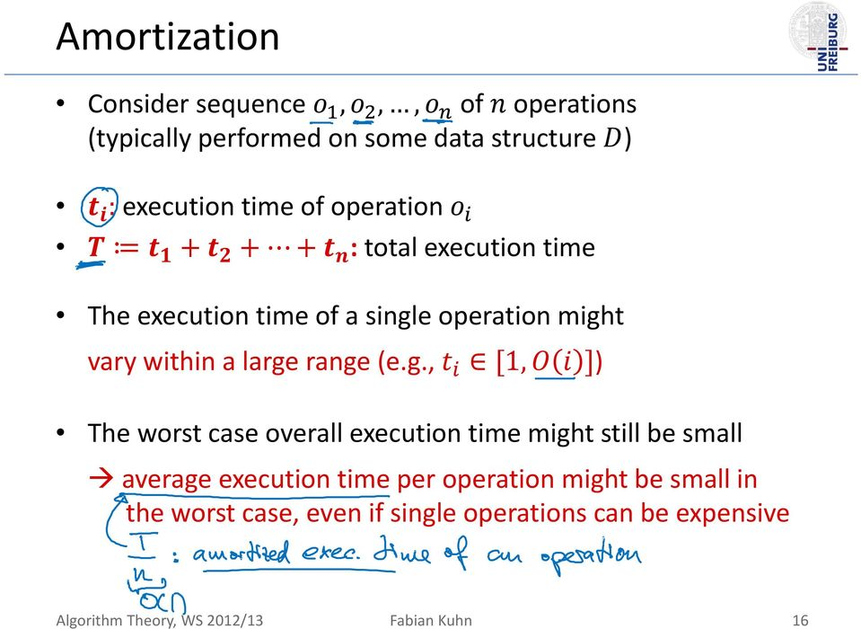 g., 1, ) The worst case overall execution time might still be small average execution time per operation might