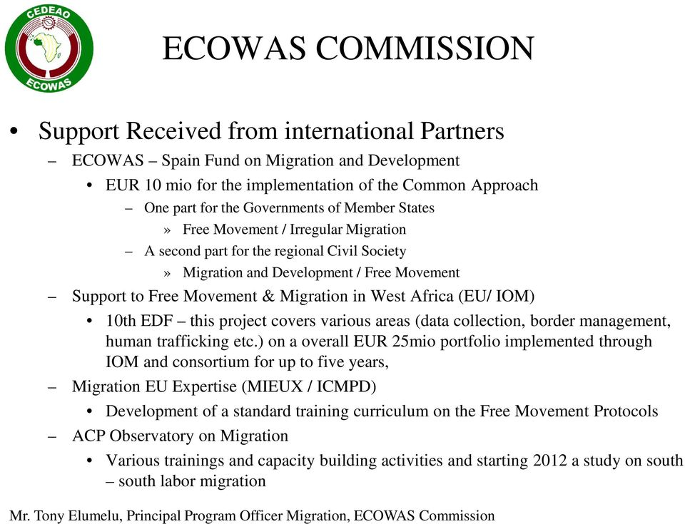 project covers various areas (data collection, border management, human trafficking etc.