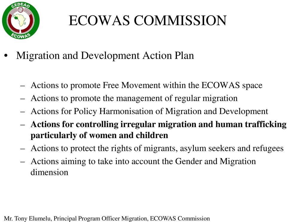 controlling irregular migration and human trafficking particularly of women and children Actions to protect the
