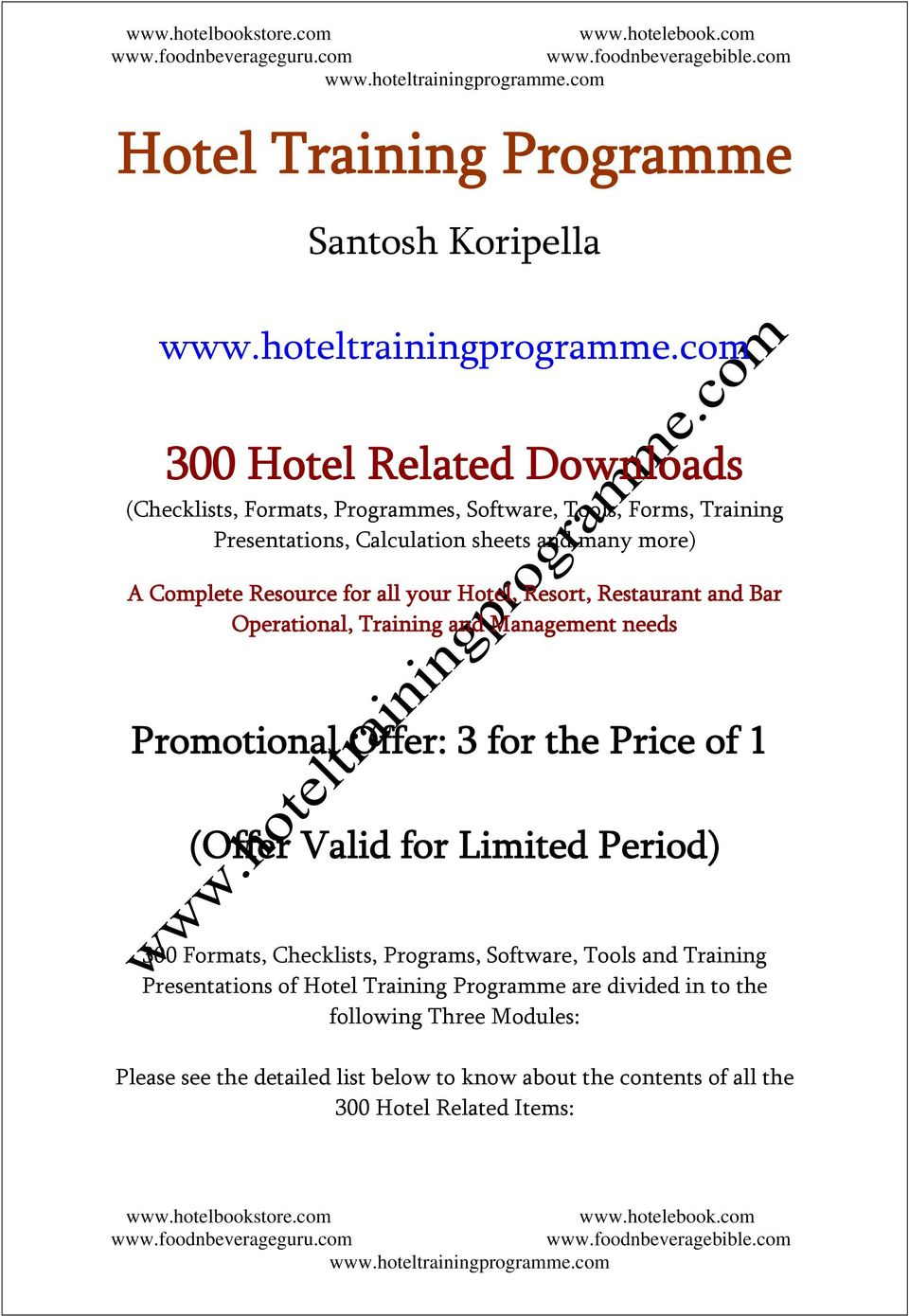 Promotional Offer: 3 for the Price of 1 (Offer Valid for Limited Period) 300 Formats, Checklists, Programs, Software, Tools and Training Presentations of