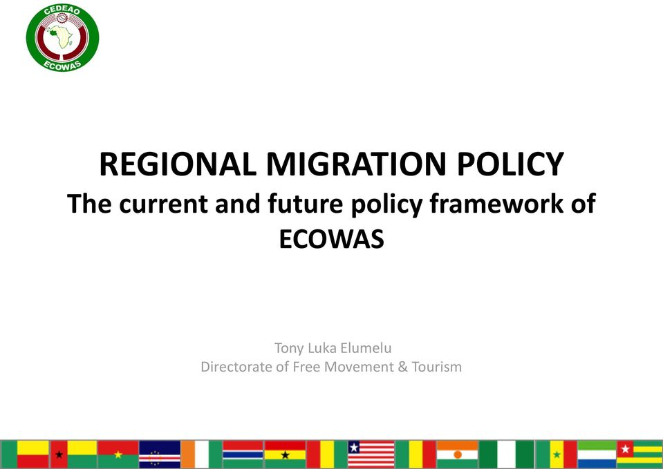 framework of ECOWAS Tony Luka