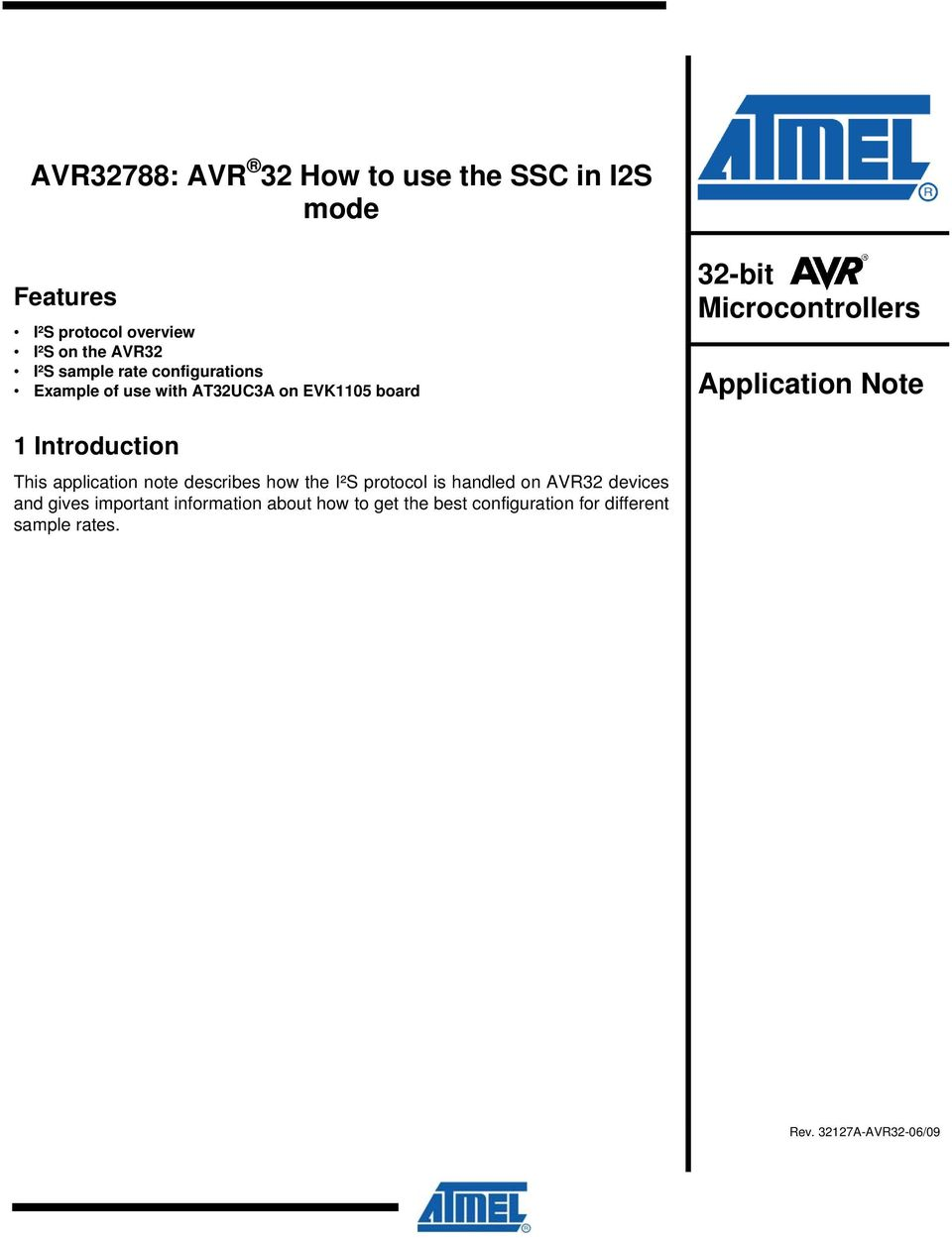 Application Note 1 Introduction This application note describes how the I²S protocol is handled on