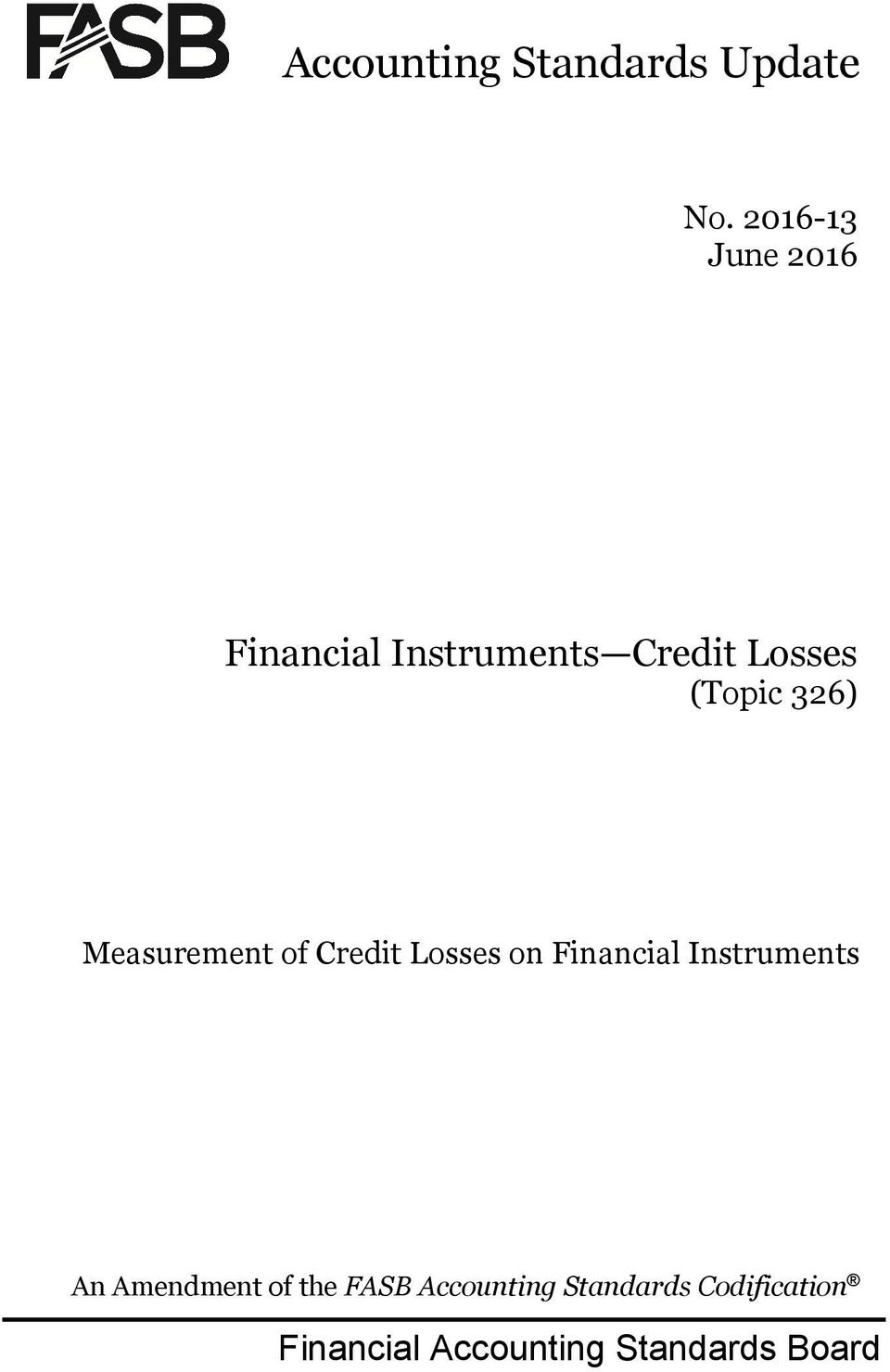 326) Measurement of Credit Losses on Financial Instruments An
