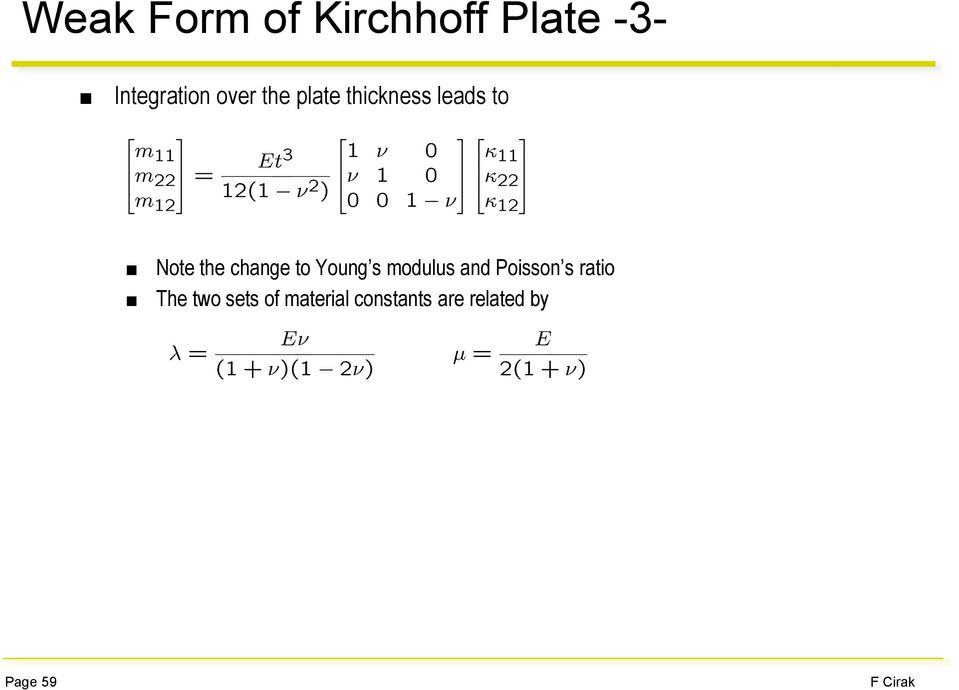change to Young s modulus and Poisson s ratio