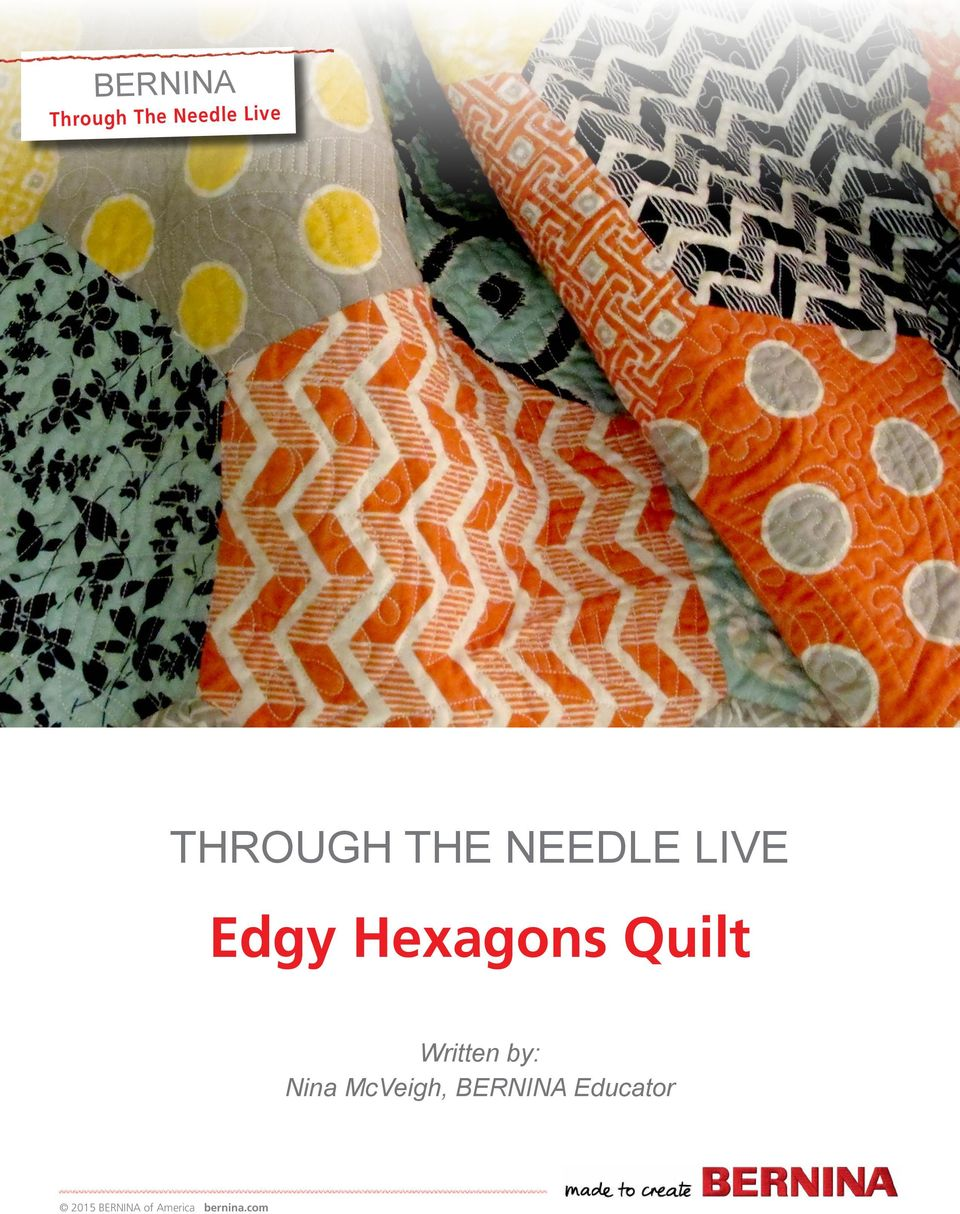 Edgy Hexagons Quilt Written