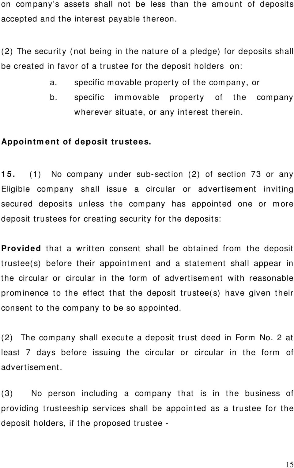 specific immovable property of the company wherever situate, or any interest therein. Appointment of deposit trustees. 15.