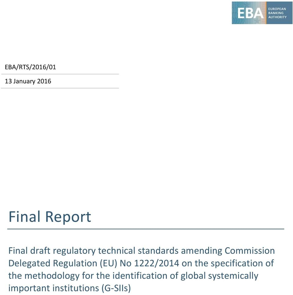 Regulation (EU) No 1222/2014 on the specification of the