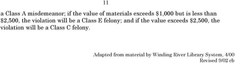 if the value exceeds $2,500, the violation will be a Class C felony.