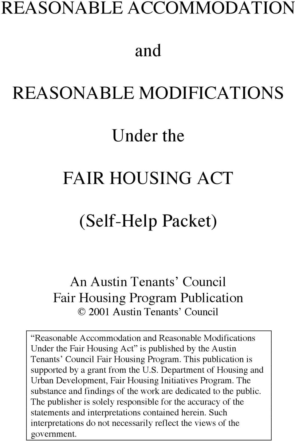 This publication is supported by a grant from the U.S. Department of Housing and Urban Development, Fair Housing Initiatives Program.