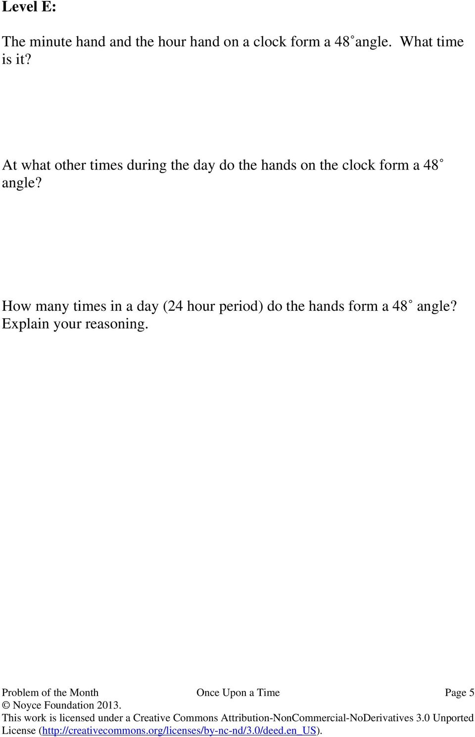 How many times in a day (24 hour period) do the hands form a 48 angle? Explain your reasoning.