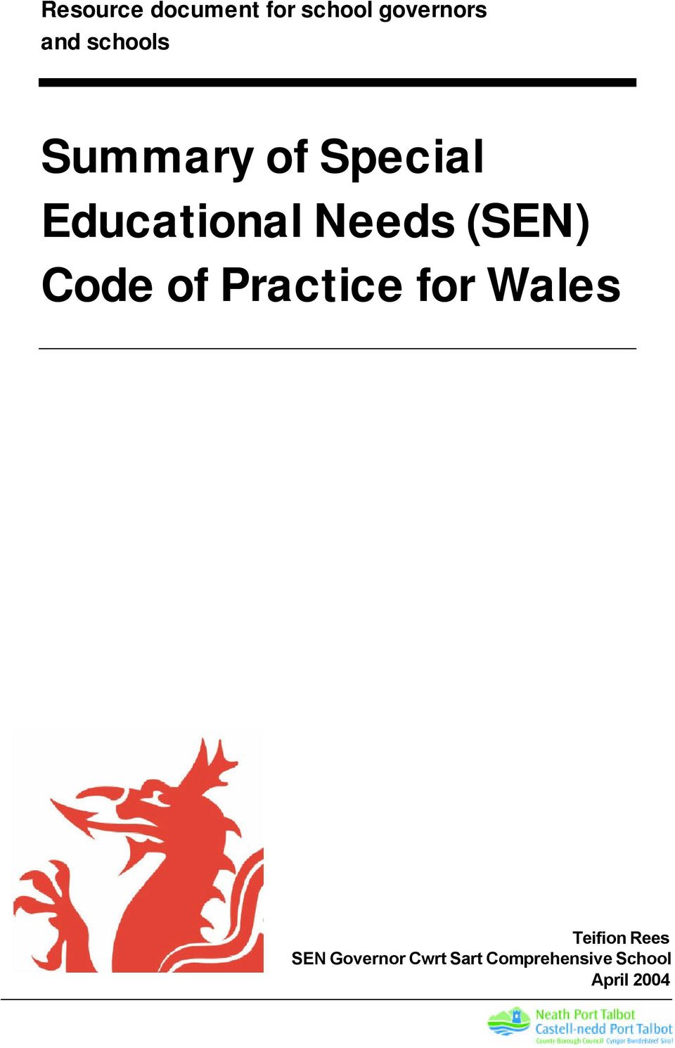 (SEN) Code of Practice for Wales Teifion Rees