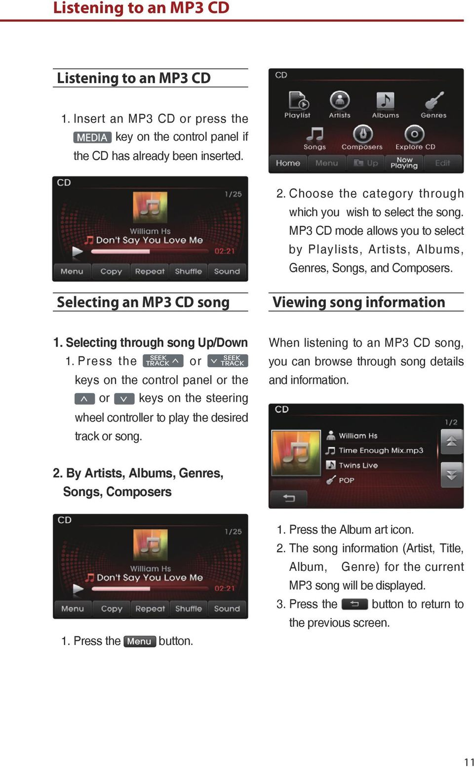 Selecting an MP3 CD song Viewing song information 1. Selecting through song Up/Down 1.