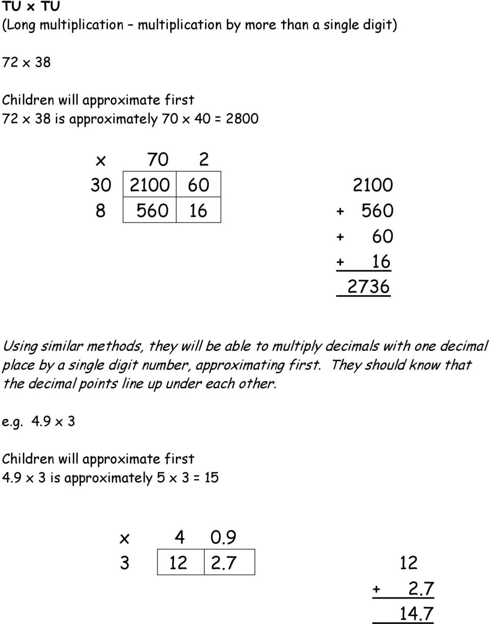multiply decimals with one decimal place by a single digit number, approximating first.