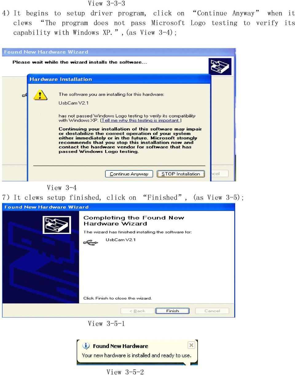 to verify its capability with Windows XP.