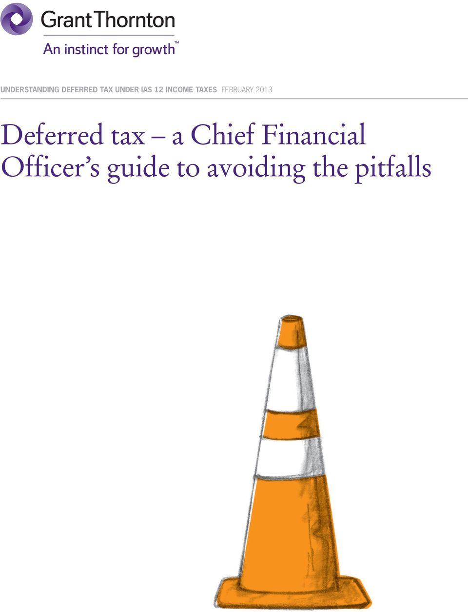Deferred tax a Chief Financial
