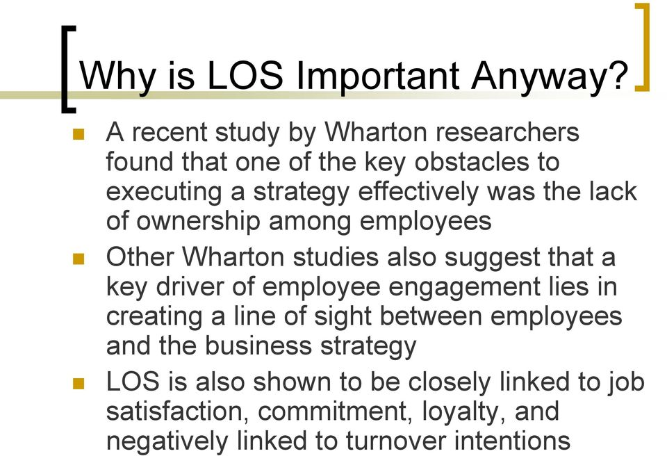 the lack of ownership among employees Other Wharton studies also suggest that a key driver of employee engagement