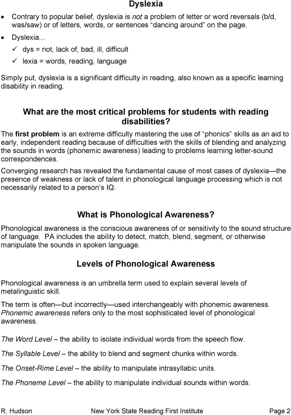 What are the most critical problems for students with reading disabilities?