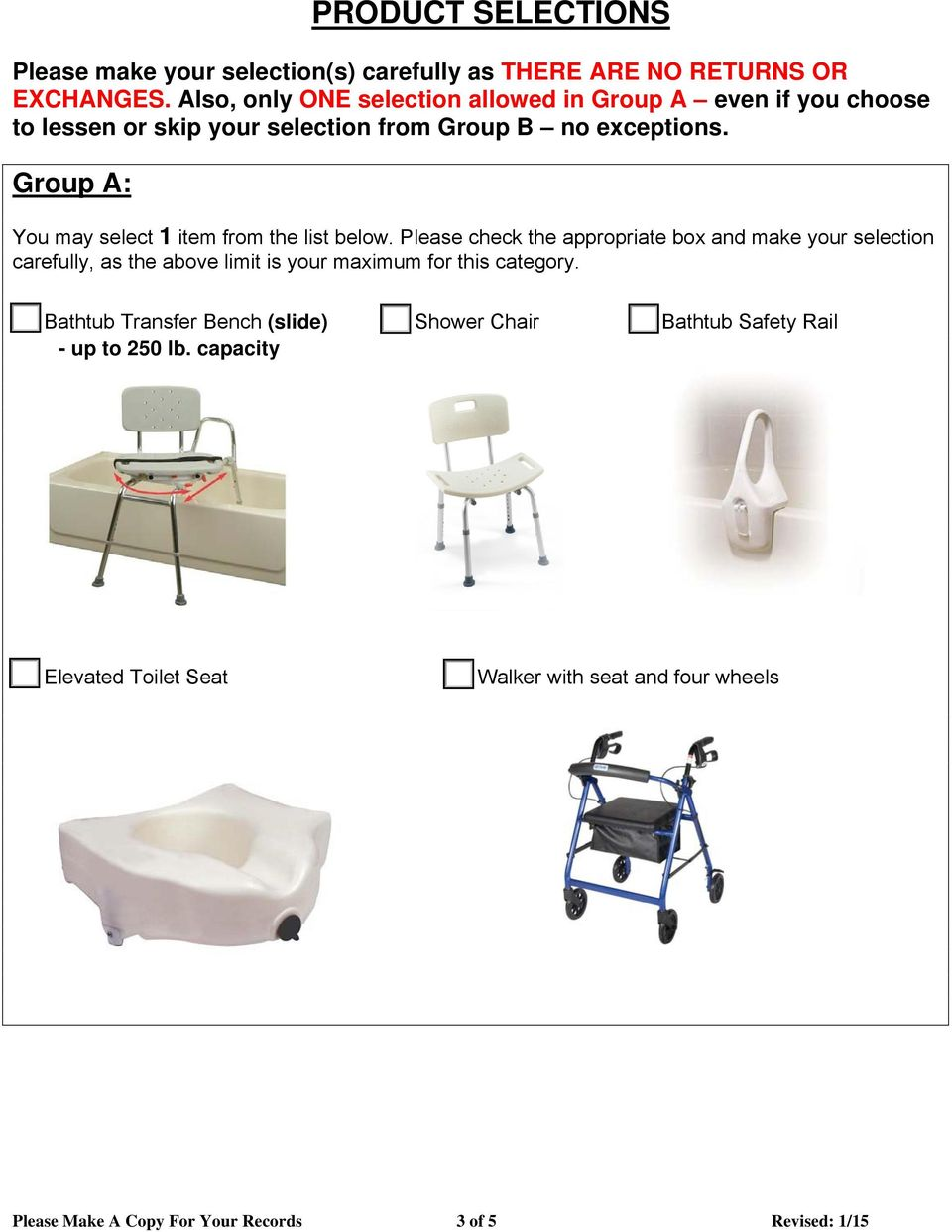 Group A: You may select 1 item from the list below.