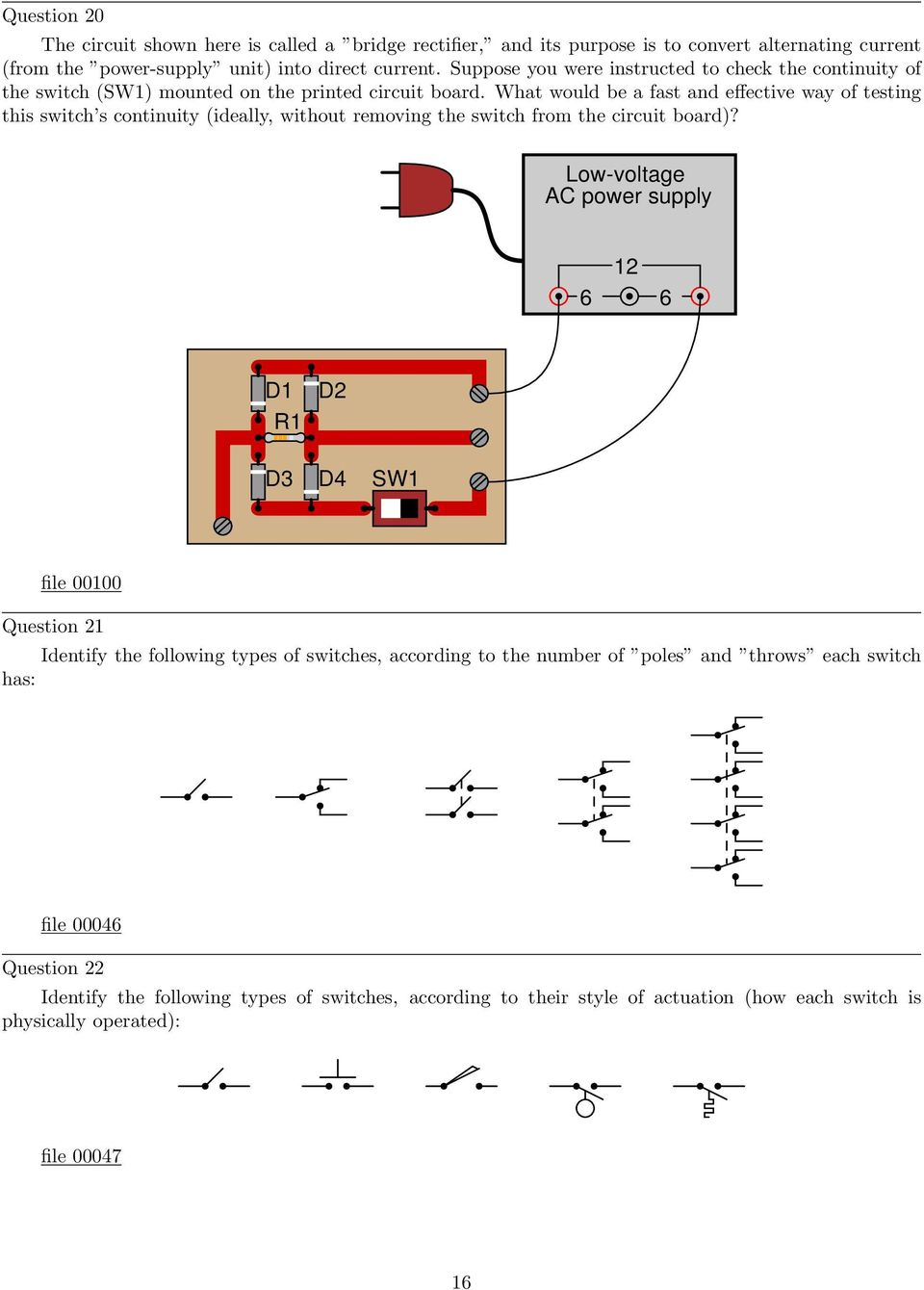 Simple Circuits Worksheet Pdf Circuit And Switching Theory Here S The Schematic That We Ve What Would Be A Fast Effective Way Of Testing This Switch Continuity Ideally