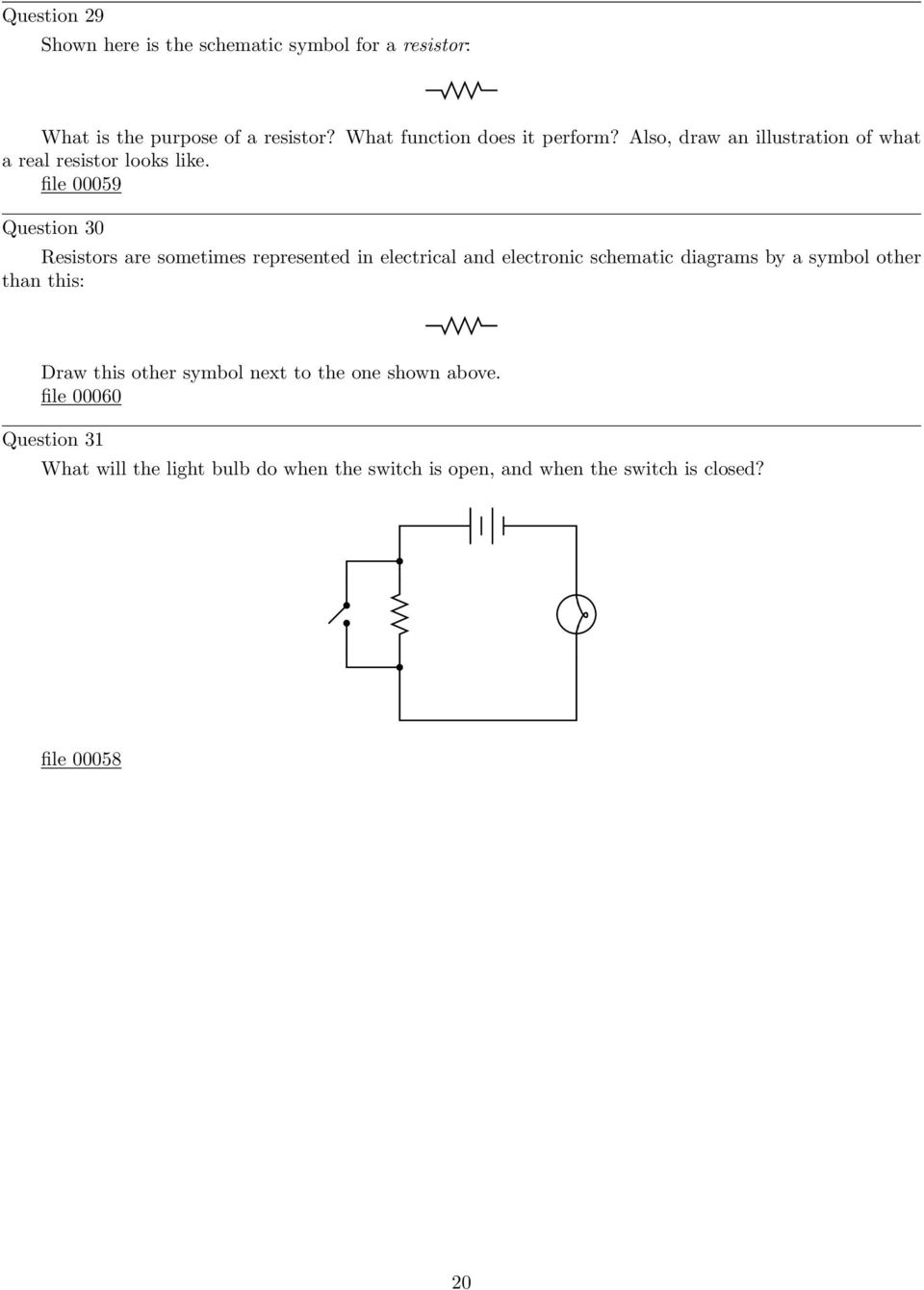 Simple Circuits Worksheet Pdf Circuit And Switching Theory Here S The Schematic That We Ve File 00059 Question 30 Resistors Are Sometimes Represented In Electrical Electronic Diagrams By A