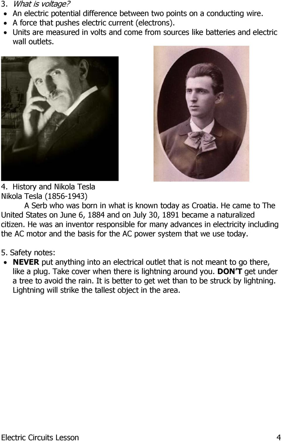He came to The United States on June 6, 1884 and on July 30, 1891 became a naturalized citizen.