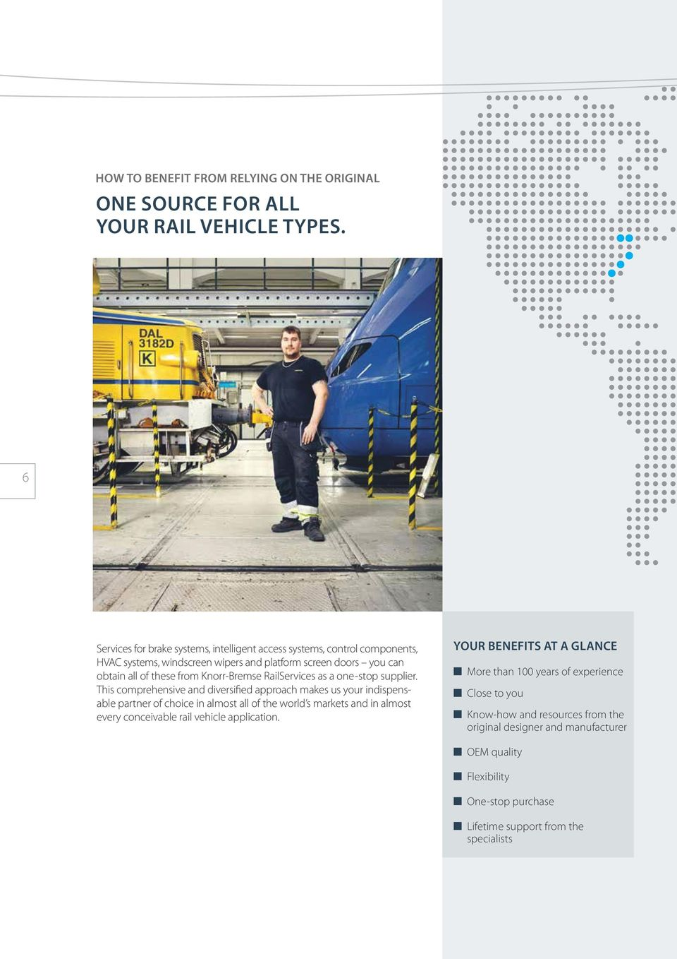 Knorr-Bremse RailServices as a one-stop supplier.