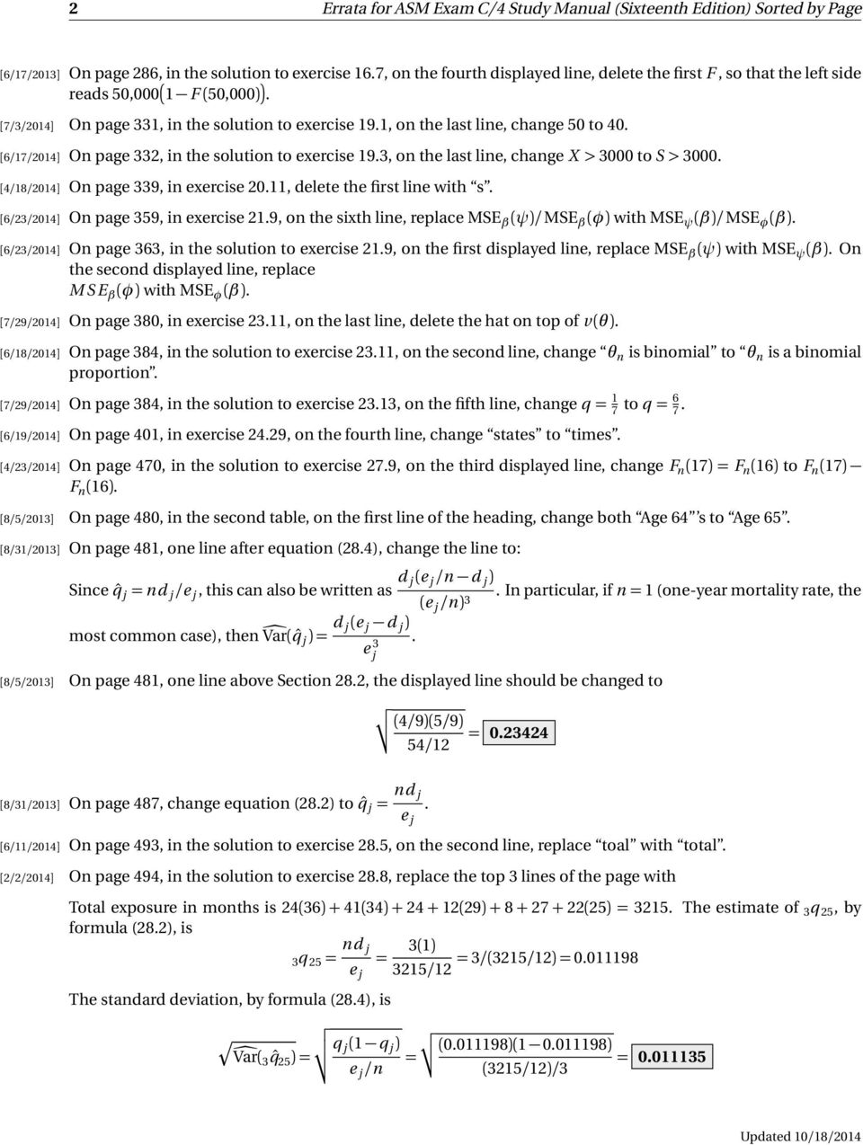 [6/17/2014] On page 332, in the solution to exercise. 3 Errata for ASM Exam  C/4 Study Manual ...