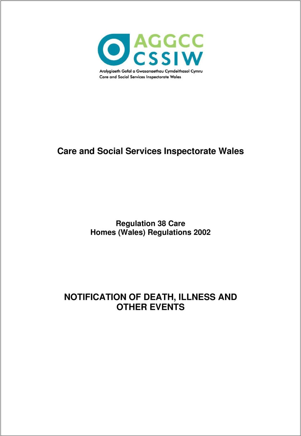 Care Homes (Wales) Regulations 2002