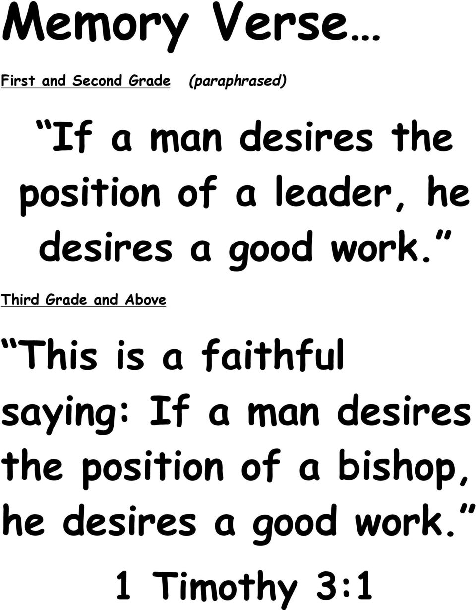 Third Grade and Above This is a faithful saying: If a man