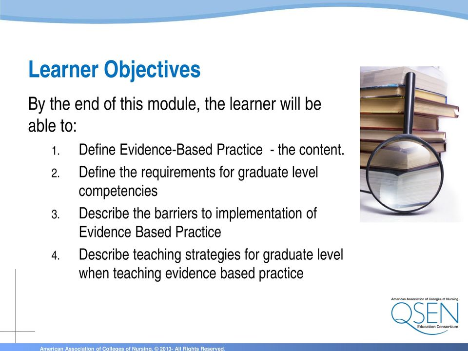 Define the requirements for graduate level competencies 3.