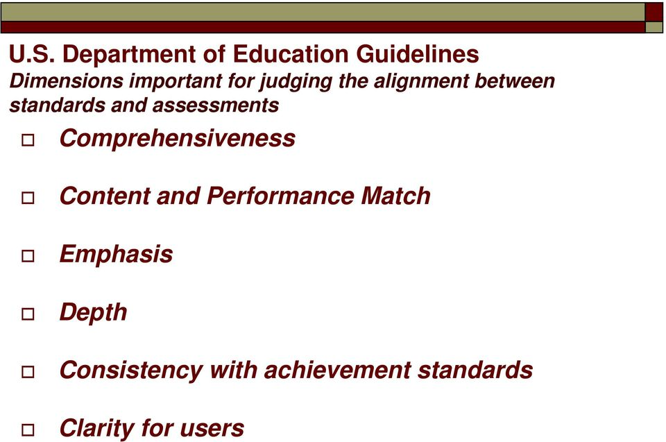 assessments Comprehensiveness Content and Performance Match