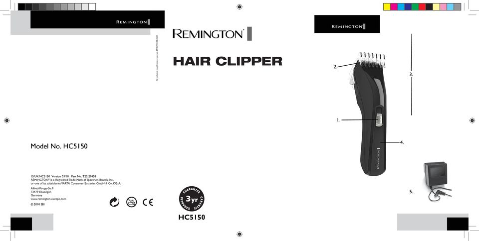 T22-29458 REMINGTON is a Registered Trade Mark of Spectrum Brands, Inc.