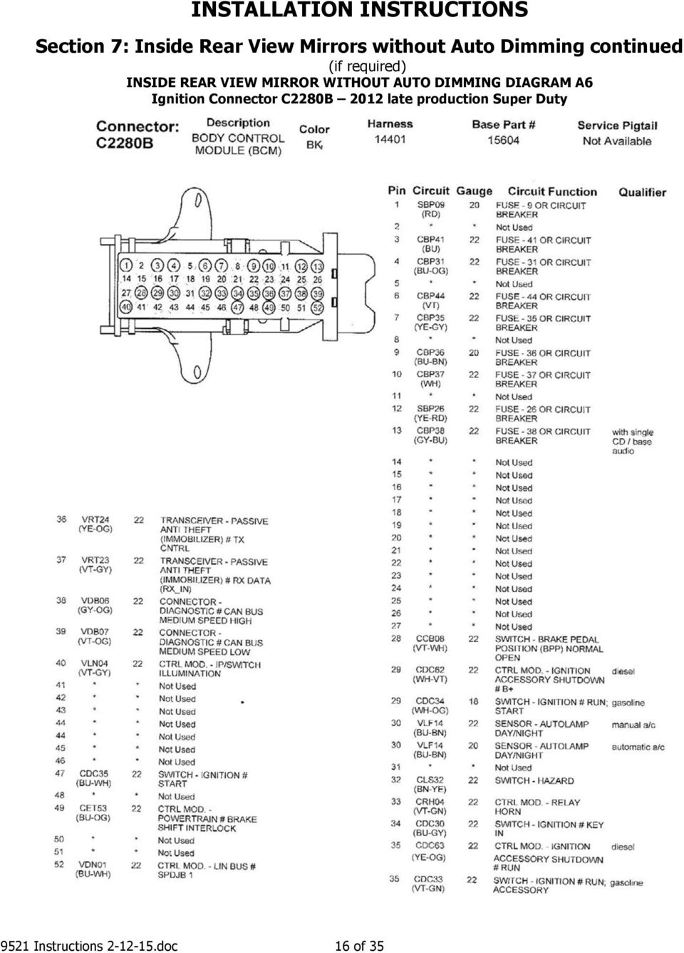 AUTO DIMMING DIAGRAM A6 Ignition Connector C2280B 2012