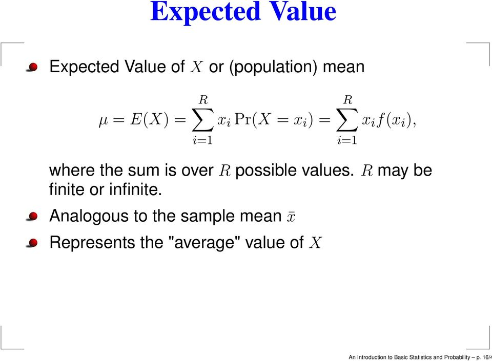 values. R may be finite or infinite.