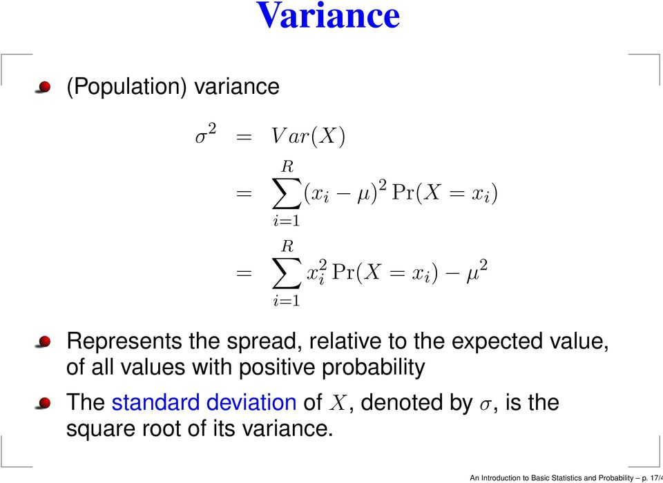 values with positive probability The standard deviation of X, denoted by σ, is the