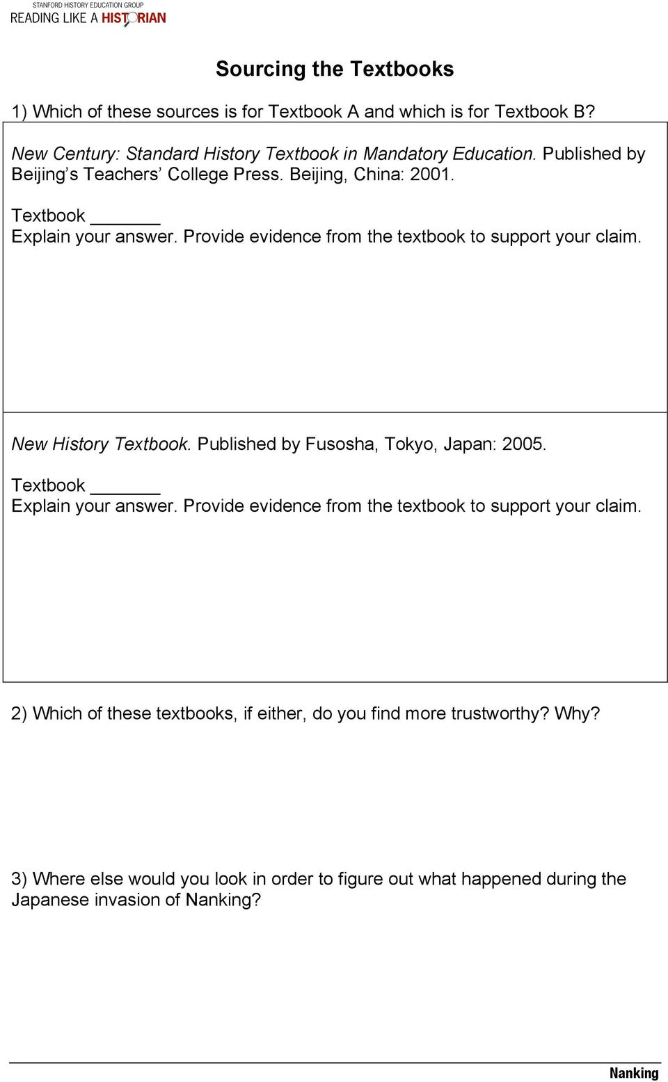 New History Textbook. Published by Fusosha, Tokyo, Japan: 2005. Textbook Explain your answer. Provide evidence from the textbook to support your claim.