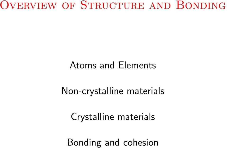 Non-crystalline materials