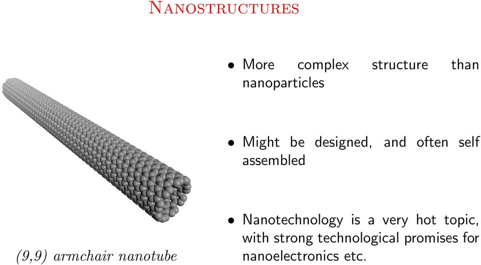 assembled (9,9) armchair nanotube Nanotechnology is a