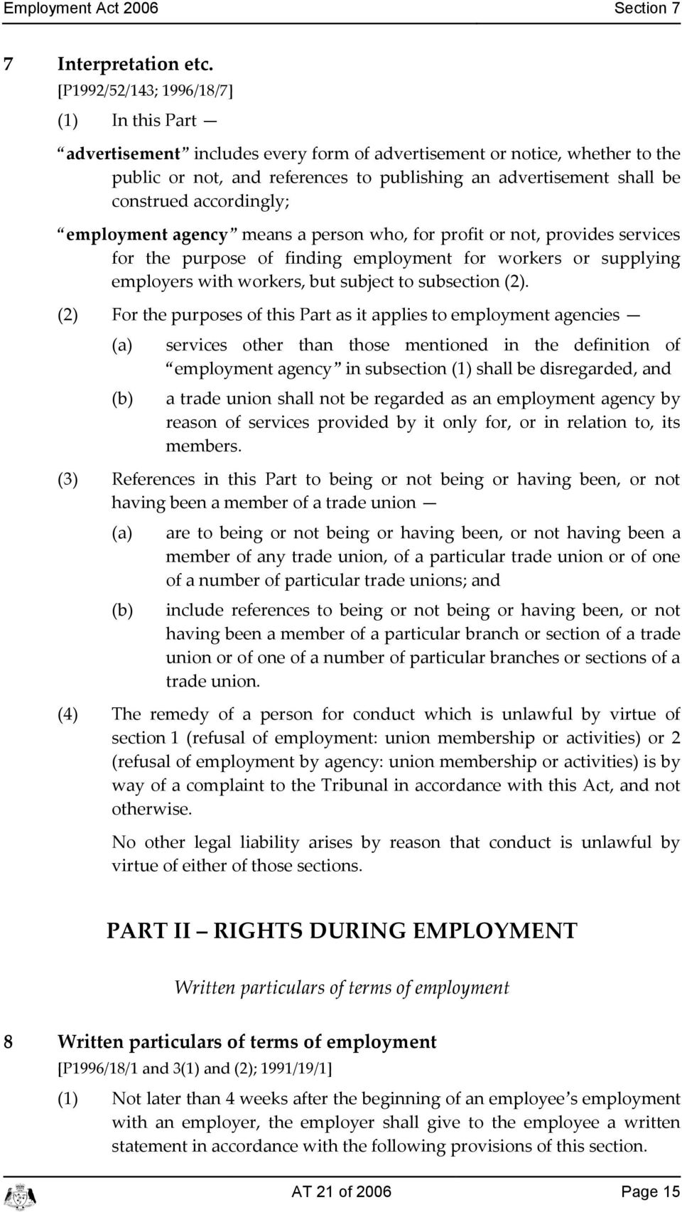 aordingly; employment ageny means a person who, for profit or not, provides servies for the purpose of finding employment for workers or supplying employers with workers, but subjet to subsetion (2).