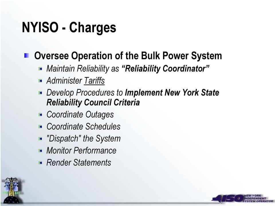 Procedures to Implement New York State Reliability Council Criteria