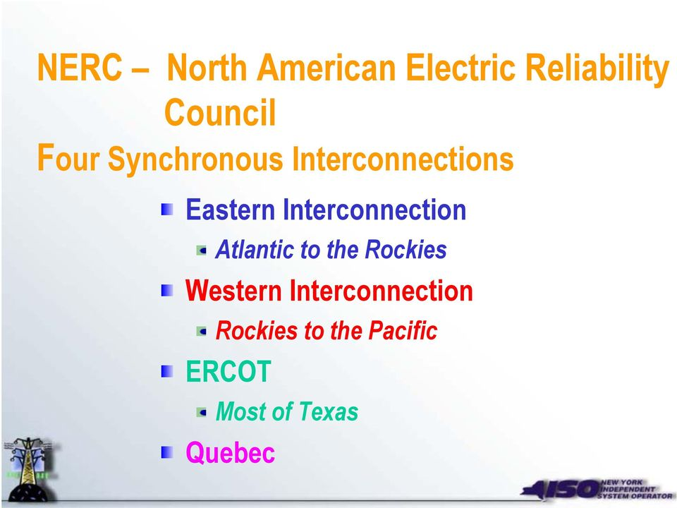 Interconnection Atlantic to the Rockies Western