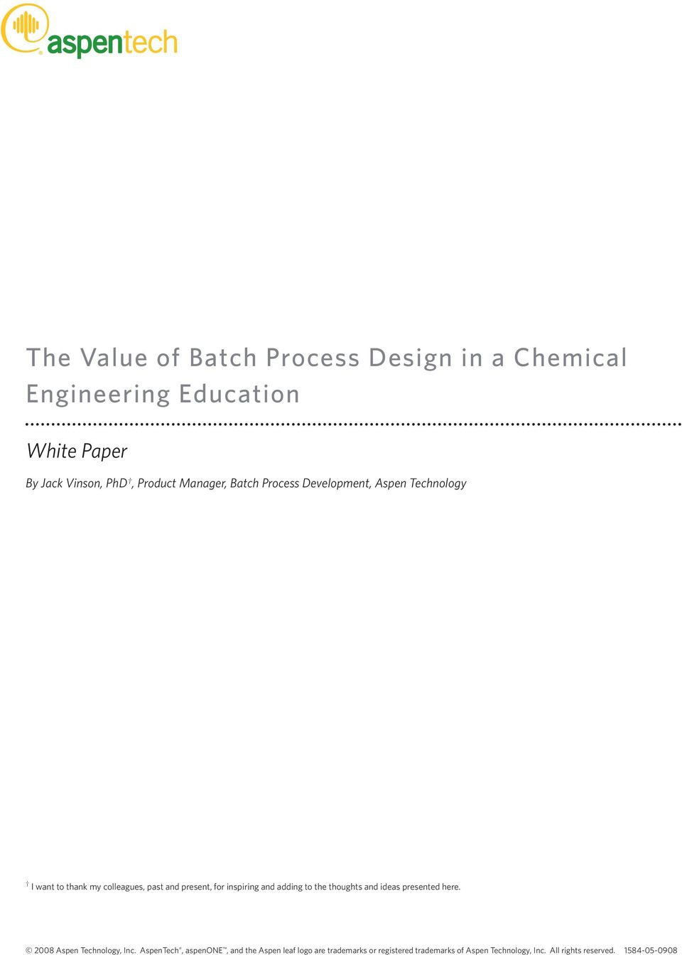 White Paper  By Jack Vinson, PhD, Product Manager, Batch Process