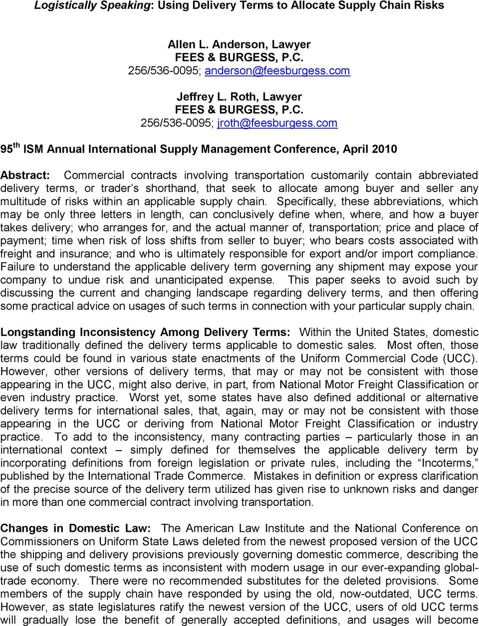 com 95 th ISM Annual International Supply Management Conference, April 2010 Abstract: Commercial contracts involving transportation customarily contain abbreviated delivery terms, or trader s