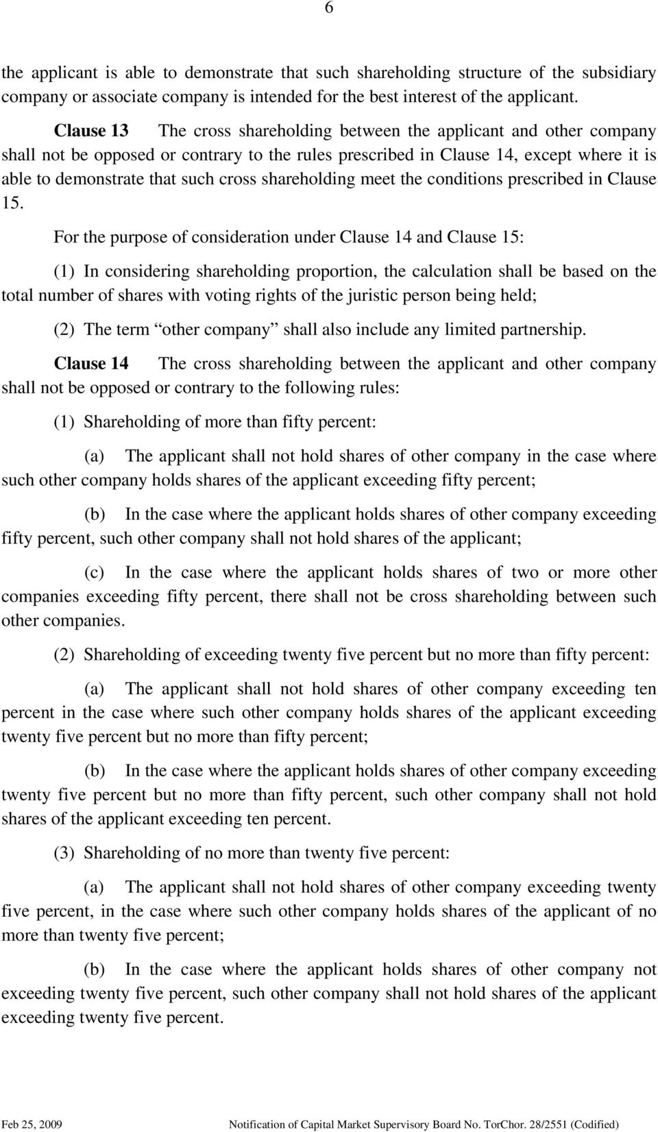 shareholding meet the conditions prescribed in Clause 15.