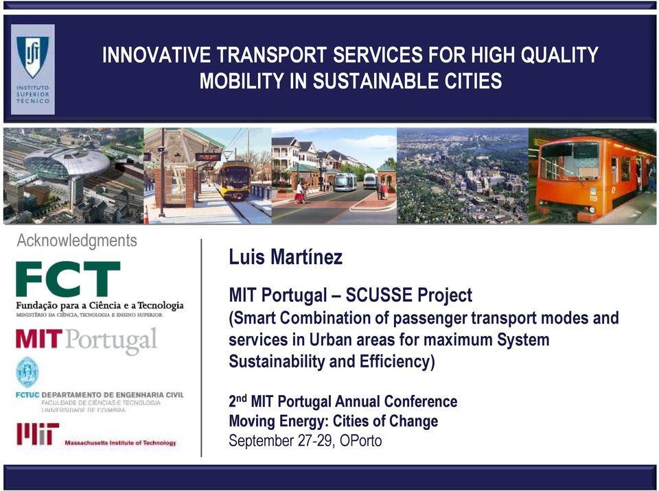 transport modes and services in Urban areas for maximum System Sustainability and