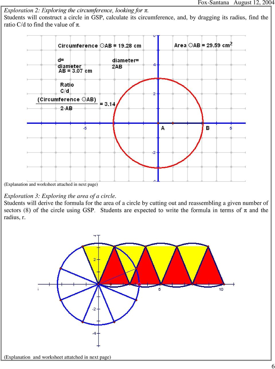 (Explanation and worksheet attached in next page) Exploration 3: Exploring the area of a circle.