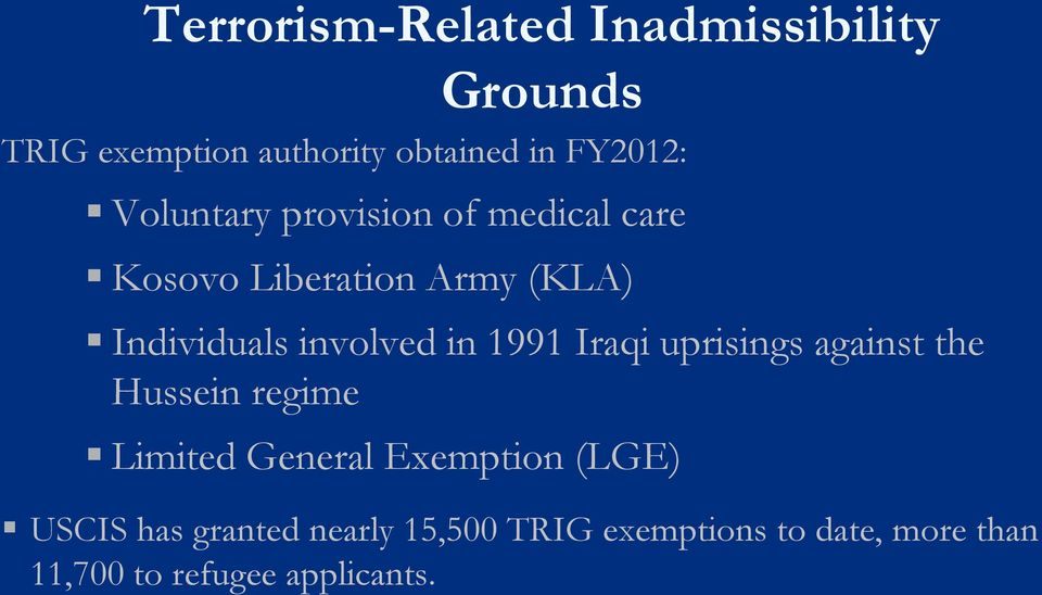 in 1991 Iraqi uprisings against the Hussein regime Limited General Exemption (LGE)