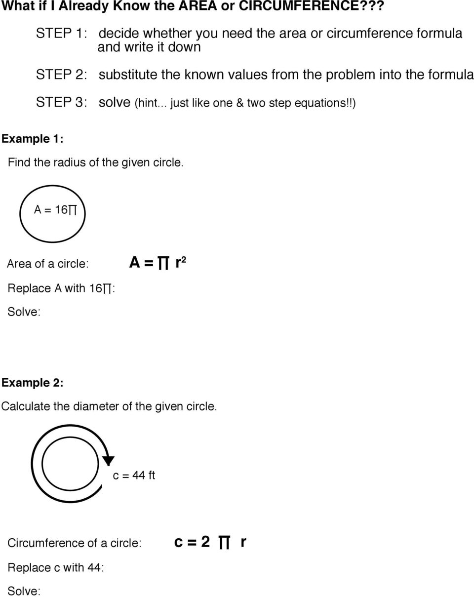 from the problem into the formula STEP 3: solve (hint... just like one & two step equations!