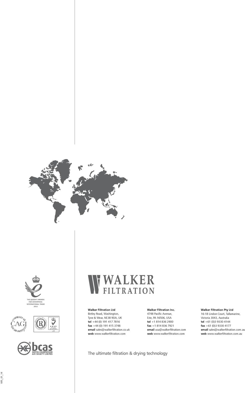 4748 Pacific Avenue, Erie, PA 16506, USA tel +1 814 836 2900 fax +1 814 836 7921 email usa@walkerfiltration.